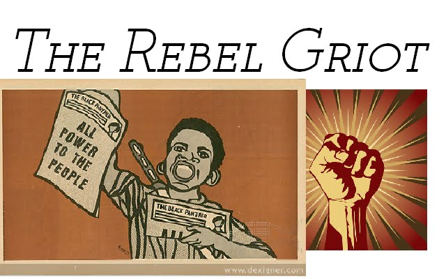 The Rebel Griot