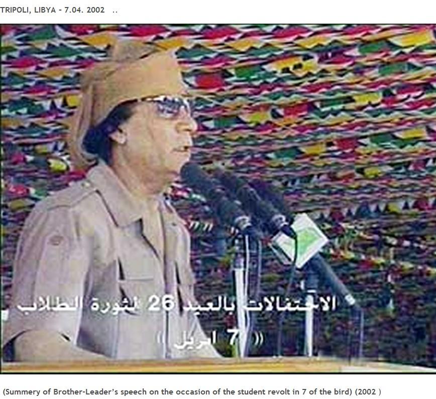 Muammar's speech 07 APRIL 2002 student revolt