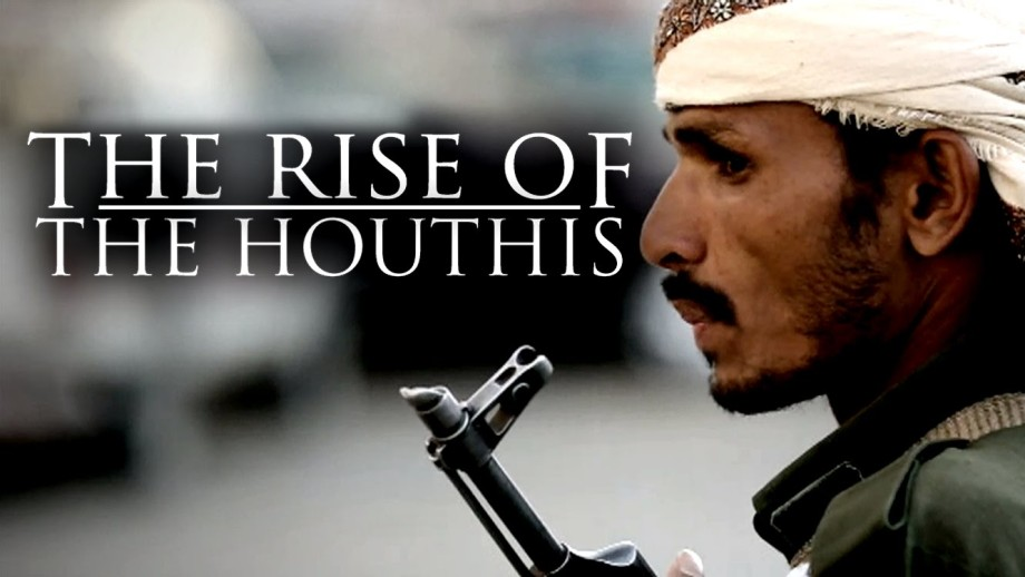 The Rise of the Houthi