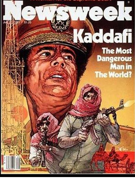 Newsweek, al Qathafi 'dangerous'
